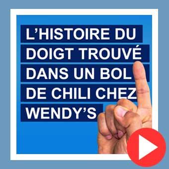 L'histoire du doigt trouvé dans un bol de chili chez Wendy's