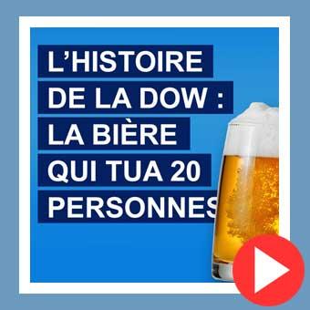 L'histoire de la Dow : la bière qui tua 20 personnes